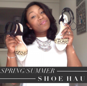 Fashion :: Spring/Summer Shoe Haul